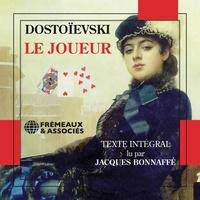 Fiodor Dostoïevski et Jacques Bonaffé - Le joueur.