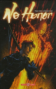 Fiona Avery - No honor - Le samouraï et le voleur.