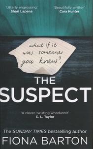 Fiona Barton - The Suspect.