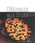Fiona Beckett - Gateaux aux fruits.