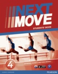 Fiona Beddall et Katherine Stannett - Next Move 4 Students' Book.