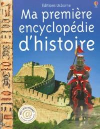 Fiona Chandler - Ma première encyclopédie d'histoire.