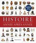 Fiona Coward et Jen Green - Histoire année après année - Encyclopedie visuelle des événements qui ont marqué l'Histoire.