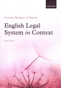 Fiona Cownie et Anthony Bradney - English Legal System in Context.