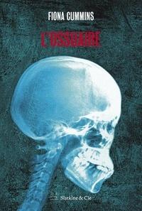 Fiona Cummins - L'ossuaire.