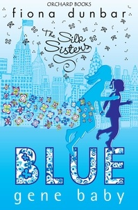 Fiona Dunbar - Blue Gene Baby - Book 2.