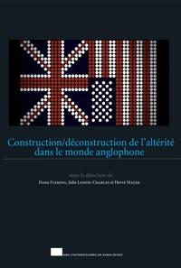 Fiona Fleming et Julie Loison-Charles - Construction/déconstruction de l'altérité dans le monde anglophone.