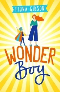 Fiona Gibson - Wonderboy.