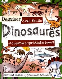 Fiona Gowen - Dessiner c'est facile Dinosaures et créatures préhistoriques.