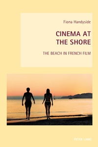 Fiona Handyside - Cinema at the Shore - The Beach in French Film.