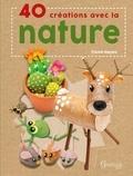 Fiona Hayes - 40 créations avec la nature.