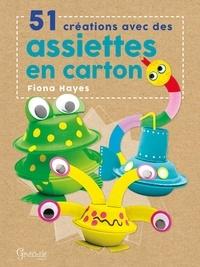 51 créations avec des assiettes en carton - Fiona Hayes | Showmesound.org