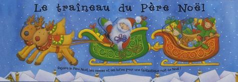 Fiona Hayes - Le traîneau du Père Noël - Rejoins le père Noël, ses rennes et ses lutins pour une fantastique nuit de Noël!.