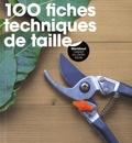 Fiona Hopes - 100 fiches techniques de taille.