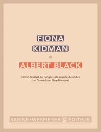 Fiona Kidman - Albert black.