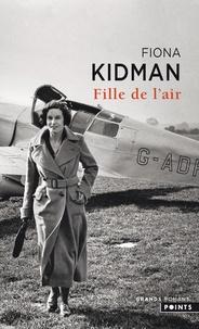 Fiona Kidman - Fille de l'air.