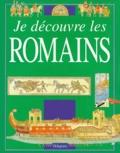 Fiona MacDonald et David Salariya - Je découvre les Romains.