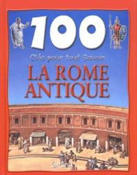 Fiona MacDonald - La Rome antique.