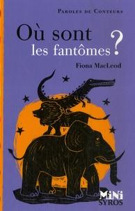 Fiona MacLeod - Où sont les fantômes ?.