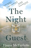 Fiona McFarlane - The Night Guest.