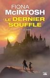 Fiona McIntosh - Le Dernier Souffle Tome 2 : Le sang.