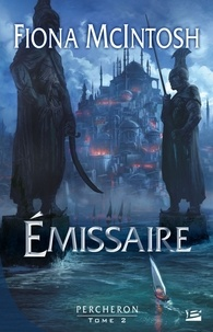 Fiona McIntosh - Percheron Tome 2 : Emissaire.