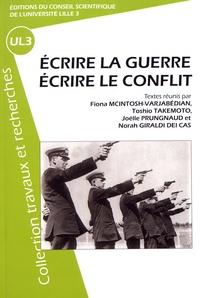 Fiona McIntosh-Varjabédian et Toshio Takemoto - Ecrire la guerre, écrire le conflit.