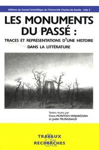 Fiona McIntosh-Varjabédian et Joëlle Prungnaud - Les monuments du passé : traces et représentations d'une histoire dans la littérature.