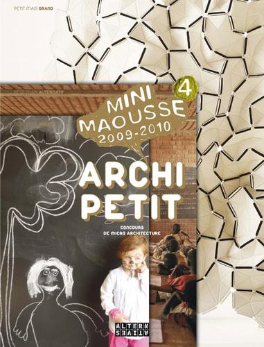 Fiona Meadows - Archi Petit - Concours de micro architecture Mini Maousse 2009-2010.