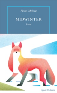 Fiona Melrose et Edith Soonckindt - Midwinter.