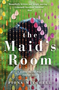 Fiona Mitchell - The Maid's Room - 'A modern-day The Help' - Emerald Street.