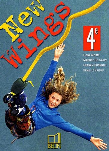 Fiona Morel et Martine Bélorgey - Anglais 4e New Wings.