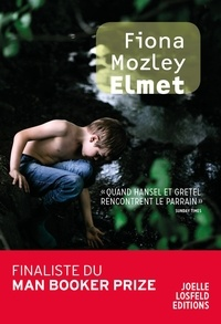 Fiona Mozley - Elmet.