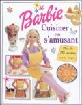 Fiona Munro - Barbie : cuisiner en s'amusant.