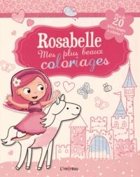 Fiona Munro et Lauren Ellis - Rosabelle, mes plus beaux coloriages - Plus de 20 jolies images à colorier !.