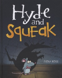 Fiona Ross - Hyde and Squeak.