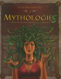 Fiona Sansom - Le grand livre des mythologies.