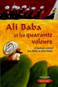 Fiona Waters - Ali Baba et les quarante voleurs - Et autres contes des Mille et Une Nuits.