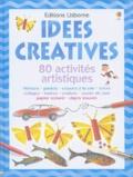 Fiona Watt - Idées créatives - 80 activités artistiques.