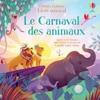 Fiona Watt - Le carnaval des animaux.
