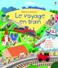 Fiona Watt et Jim Field - Le voyage en train.