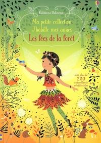 Fiona Watt et Lizzie MacKay - Les fées de la forêt - Avec plus de 200 autocollants réutilisables.