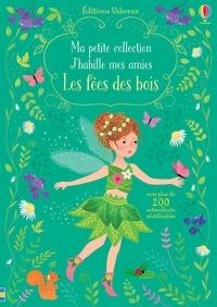 Fiona Watt - Les fées des bois.