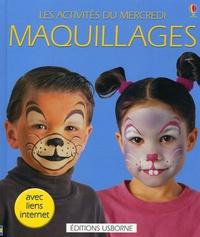 Fiona Watt et Caro Childs - Maquillages.