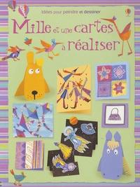 Fiona Watt - Mille et une cartes à réaliser.