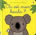Fiona Watt et Rachel Wells - Où est mon koala ?.