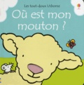 Fiona Watt et Rachel Wells - Où est mon mouton ?.