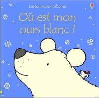Où est mon ours blanc ? - Fiona Watt |