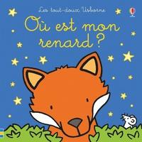 Fiona Watt et Rachel Wells - Où est mon renard ?.