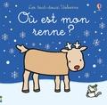 Fiona Watt et Rachel Wells - Où est mon renne ?.